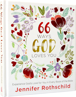 66 Ways God Loves You | Jennifer Rothschild