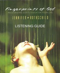 Fingerprints of God Listening Guide
