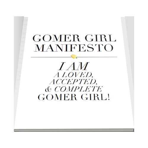Gomer girl manifesto