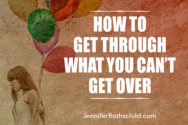 What to do when you cant get over someone