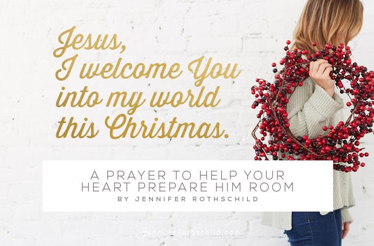 Prayer to prepare Him room blog image