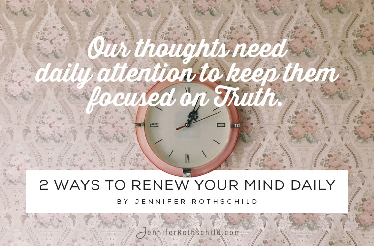 2 Ways to Renew Your Mind Daily jpg