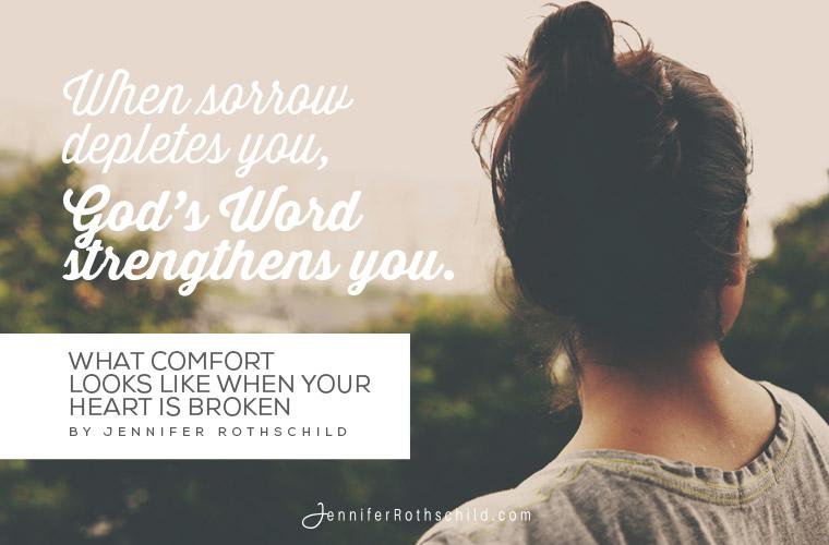 What Comfort Looks Like When Your Heart Is Broken jpg