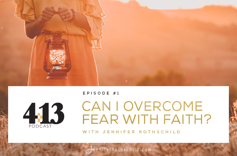 Can I Overcome Fear With Faith? [Episode 1] jpg