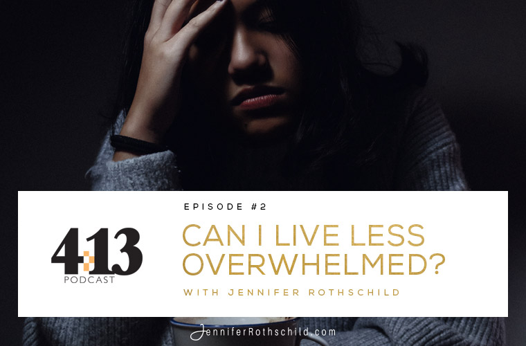 Can I Live Less Overwhelmed [Episode 2]