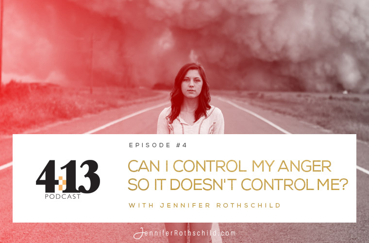 Can I Control Anger So It Doesn't Control Me? [Episode 4] jpg