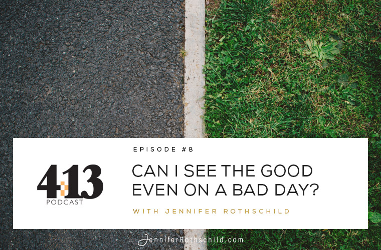 Can I See Good Even on a Bad Day? [Episode 8] jpg