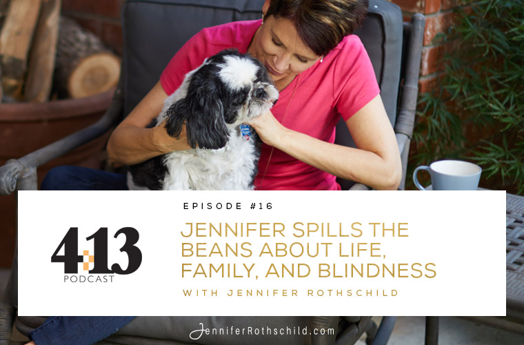 Jennifer Spills the Beans About Life, Family, and Blindness [Episode 16] jpg