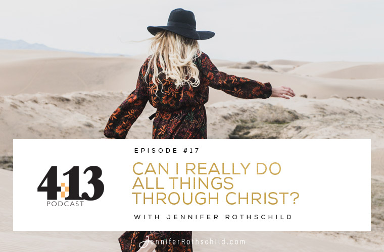 Can I Really Do All Things Through Christ? [Episode 17] jpg