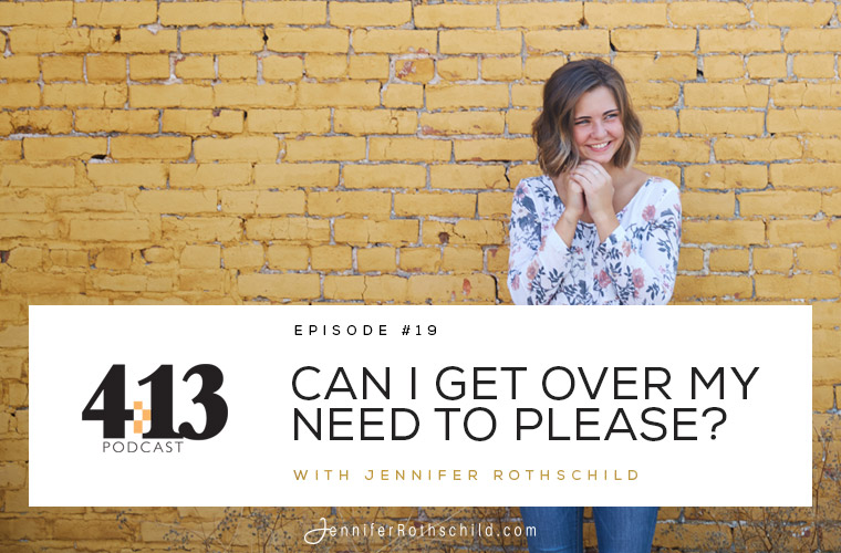 Can I Get Over My Need to Please? [Episode 19] jpg