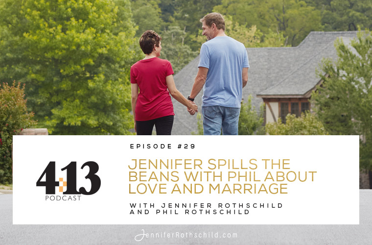 Jennifer Spills the Beans With Phil on Love and Marriage [Episode 29 With Jennifer Rothschild and Phil Rothschild] jpg