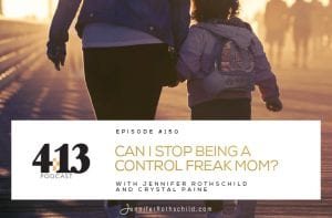 Stop Being a Control Freak Mom