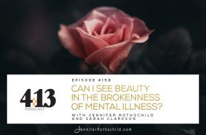 See Beauty Brokenness Mental Illness Sarah Clarkson
