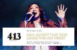 Accept God Loves Hot Mess Jo Dee Messina